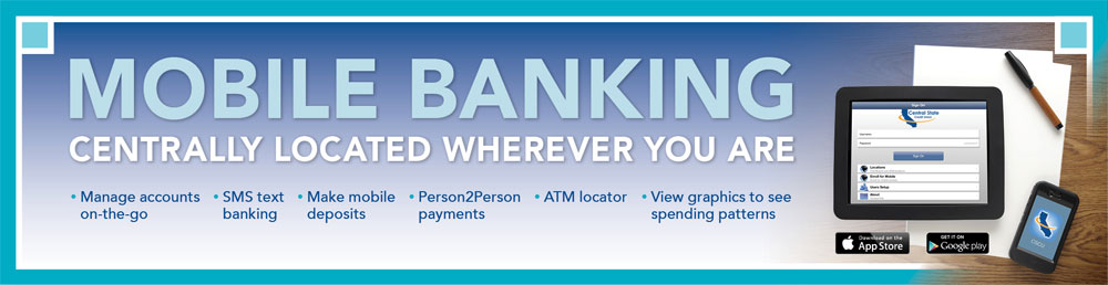 Mobile Banking - Centrally Located Wherever You Are