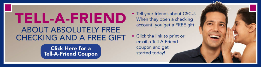 Tell-a-Friend About Absolutely Free Checking and a Free Gift